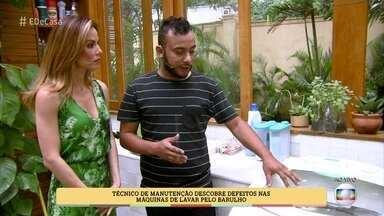 Técnico de manutenção descobre defeitos nas máquinas de lavar pelo barulho - Alexandre Andrade dá dicas para manutenção de máquinas de lavar
