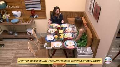 Arquiteta Elaine Gonzalez mostra como ganhar espaço com o 'canto alemão' - Veja como aproveitar melhor pequenos espaços em sua casa