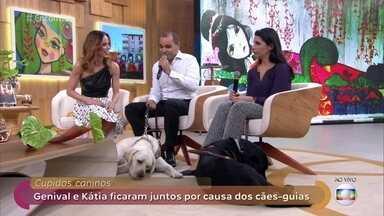 Cães-guias foram os cupidos no romance de Genival e Kátia - Os dois começaram a se aproximar quando foram buscar seus cachorros e estão juntos há 11 anos
