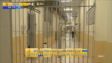 Vigilantes prisionais ameaçam entrar em greve por falta de pagamento do estado - Vigilantes prisionais ameaçam entrar em greve por falta de pagamento do estado