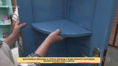 Marceneiras ensinam a fazer estante cantoneira reaproveitando porta antiga - Móvel ajuda a aproveitar o espaço dentro de casa