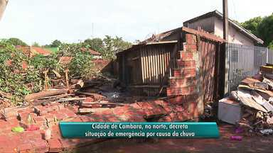 Chuva deixa famílias desabrigadas em Cambará - Prefeitura da cidade decretou situação de emergência.