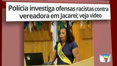 Polícia investiga ofensas racistas contra vereadora em Jacareí - Caso aconteceu durante discussão sobre criação do feriado de Consciência Negra na cidade.
