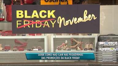 Saiba como não cair nas pegadinhas das promoções da Black Friday - Especialista dá informações de como denunciar falsas promoções e de como saber se o preço anunciado vale a pena ou não.