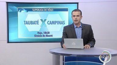 Vôlei de Taubaté busca 8ª vitória seguida pela Superliga de vôlei - Time encara o Campinas às 18h30 no Ginásio do Abaeté.