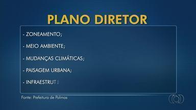 Projeto de revisão do plano diretor de Palmas deve ser votado ainda este ano - Projeto de revisão do plano diretor de Palmas deve ser votado ainda este ano