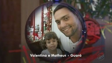 Confira as mensagens de Natal dos telespectadores do Jornal da EPTV - Vídeos e fotos podem ser enviados pelo WhatsApp.