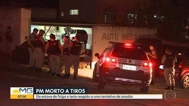 Policial militar é morto durante folga em Betim, na Região Metropolitana de Belo Horizonte - O cabo foi morto na entrada de uma oficina mecânica, no bairro Recreio dos Caiçaras. A motivação é desconhecida.