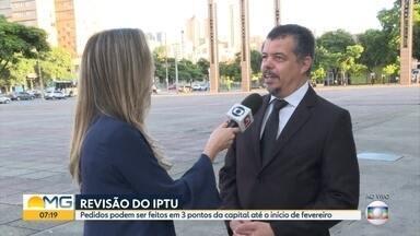 Mais de cinco mil processos de revisão questionam o valor do IPTU em Belo Horizonte - Contribuintes com dúvidas podem procurar três pontos de atendimento na capital mineira até fevereiro.