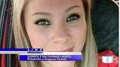 Marido da jovem assassinada a facadas é encontrado morto - Ele foi encontrado em uma estrada em Pinhalzinho.