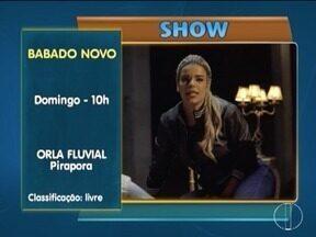 Confira as dicas do MG Cultura para o final de semana - Banda Babado Novo se apresenta no domingo em Pirapora.