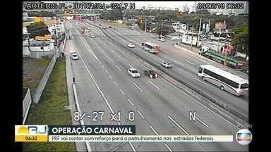 Polícia Rodoviária Federal começa Operação Carnaval - Fiscalização será intensa nas rodovias que cortam o estado. A Região Serrana e o Sul do estado são as opções para quem optar pela tranquilidade.