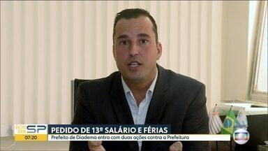 Prefeito de Diadema entra com duas ações contra a Prefeitura - Ele pede 13º salário e férias.