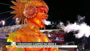 Viradouro é a campeã da Série A - Escola de Niterói ganhou o direito de voltar ao Grupo Especial em 2019