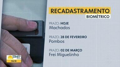 Prazo para recadastramento biométrico em Machados chega ao fim - Veja os prazos para os outros municípios pernambucanos.