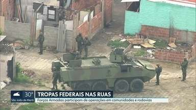 Forças Armadas participam de operações em comunidades e rodovias do Rio - Ações não tem relação com a intevenção federal na segurança do RJ.