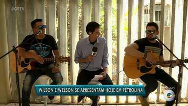 Wilson e Welson anima noite petrolinense - Dupla faz show hoje à noite.