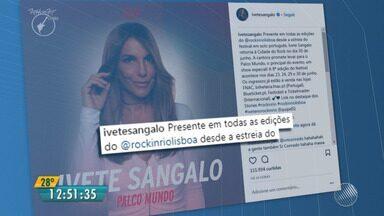 Ivete Sangalo é confirmada como atração do Rock In Rio Lisboa - A baiana comemorou nas redes sociais; veja.