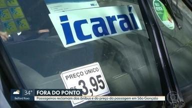 Moradores de São Gonçalo reclama do estado dos ônibus e do preço da passagem - Eles consideram a tarifa de R$ 3,95 alta para o serviço oferecido. Os passageiros dizem que falta ar condicionado nos ônibus.