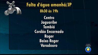 JPB2JP: 13 bairros de João Pessoa vão ficar sem água nesta quinta-feira - Das 8h30 às 19h.