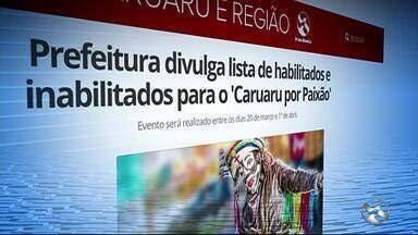 Prefeitura divulga lista de habilitados e inabilitados para o 'Caruaru por Paixão' - Evento será realizado entre os dias 20 de março e 1º de abril.