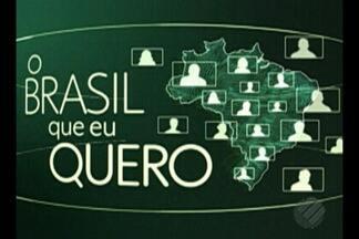 Que Brasil você quer para o futuro? Saiba como enviar o seu vídeo - Participe do projeto.