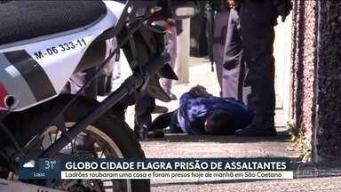 Três homens são presos ao assaltar casa em São Caetano - A equipe do Globo Cidade registrou o momento em que três homens que assaltaram um casa na manhã desta quarta (14) eram presos. Crime aconteceu em São Caetano.