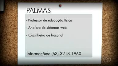 Veja vagas de emprego para Palmas, Porto Nacional e Gurupi - Veja vagas de emprego para Palmas, Porto Nacional e Gurupi