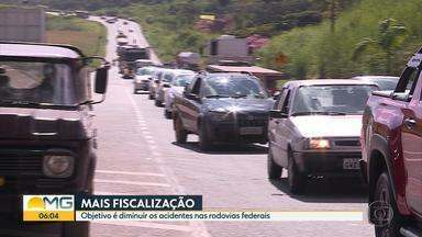Mais de 900 policiais vão trabalhar nas rodovias federais de Minas na Semana Santa - Objetivo é diminuir os acidentes nas rodovias durante o feriado.