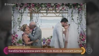 Carolina organizou casamento surpresa para a mãe junto com o dela - Ela conta como fez para planejar tudo para o casamento de mãe e filha no mesmo dia