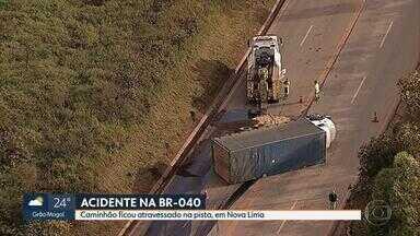 Acidentes prejudicam o trânsito na BR-040 e na BR-381, na Grande BH - Ninguém ficou ferido nos dois acidentes.