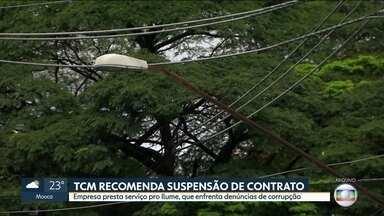 TCM recomenda que prefeitura de SP suspenda mais um contrato do Ilume - Tribunal de Contas diz que acordo com o departamento de iluminação pública assinado em março tem irregularidades