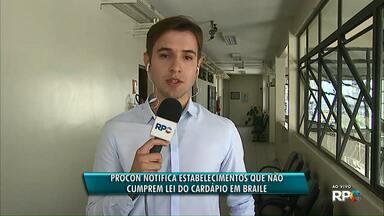 Procon notifica estabelecimentos que não cumprem lei do cardápio em braile em Ponta Grossa - 29 estabelecimentos descumprem a legislação do município.
