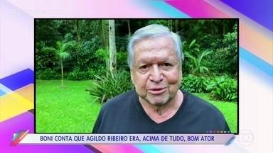 Boni lamenta a morte de Agildo Ribeiro - Ele foi o responsável por trazer o humorista para a Globo e se tornou grande amigo