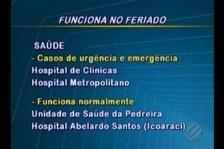 Veja o que funciona em Belém neste feriado do Dia do Trabalhador - Confira o horário de funcionamentos dos estabelecimentos na capital.