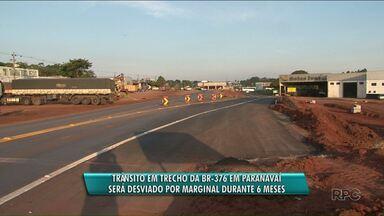 Desvio na BR-376 no trecho de acesso a Paranavaí - Quem passar pela BR-376 no trecho de acesso a Paranavaí precisa entrar a marginal.