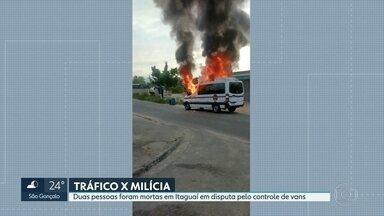 Duas pessoas foram mortas em Itaguaí em disputa pelo controle das vans - A milícia e o tráfico disputam o controle do transporte alternativo na cidade.