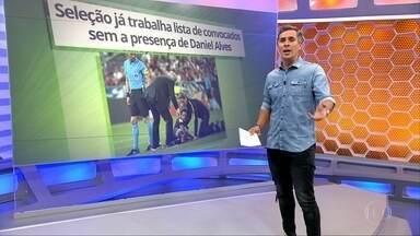 Daniel Alves é cortado da Seleção - Daniel Alves é cortado da Seleção