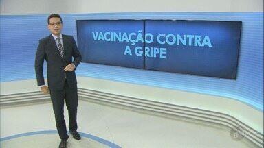 """Cidades da região realizam dia """"D"""" de vacinação contra a gripe - Unidades de saúde estarão abertas durante todo o sábado (12) para a campanha contra a doença."""