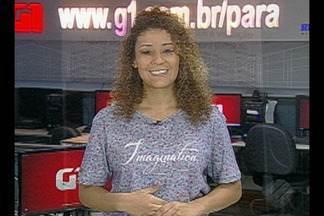 Veja os destaques do G1 Pará com a jornalista Gabriela Azevedo - Destaques G1 Pará.