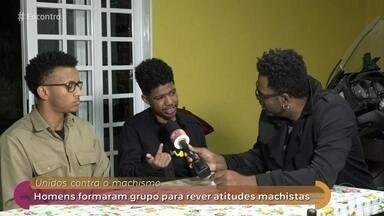 Homens se reúnem para rever atitudes machistas - Manoel Soares conversa com os participantes do grupo que tenta desconstruir o conceito de masculinidade