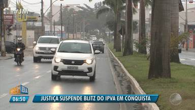 Liminar da justiça suspende 'blitz do IPVA' em Vitória da Conquista - A decisão foi solicitada por um vereador da cidade.