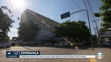 Bebê prematuro de mãe assassinada deixa hospital - Criança nasceu de cesariana com 25 semanas depois que a mãe levou um tiro no rosto e morreu em março.