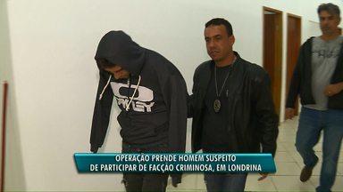 Polícia Civil prende suspeito de envolvimento em facção criminosa, em Londrina - O suspeito tem passagem por homicídio, tráfico de drogas e roubos, mas atualmente respondia aos processos em liberdade.
