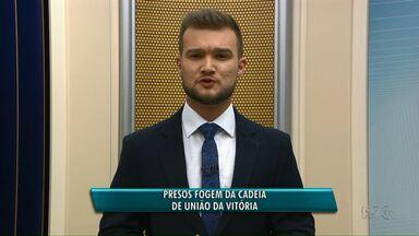 Presos fogem da cadeia de União da Vitória - Quatro dos cinco fugitivos já foram recapturados