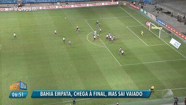 Bahia empata com o Ceará e chega à final do Nordestão - O jogo terminou com o placar de 0 x 0.