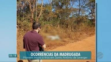 Homem morto a tiros em Santo Antônio de Leverger - Homem morto a tiros em Santo Antônio de Leverger