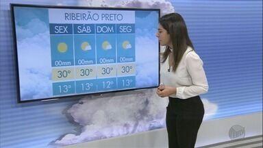 Veja a previsão do tempo em Ribeirão Preto e região nesta sexta-feira - Tempo seco sem previsão de chuva. Em Ribeirão Preto temperatura mínima de 13 graus e máxima de 30.