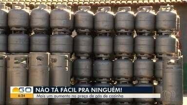 Goianos reclamam de mais um aumento no preço do gás de cozinha - Produto é vendido, em média, a R$ 70.