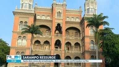 Sarampo ressurge depois de dois anos da erradicação - No Rio, dois estudantes universitários pegaram a doença, que é altamente contagiosa. Quem tem até 49 anos e nunca se vacinou deve procurar os postos.